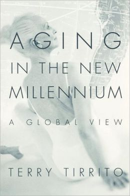 Aging In The New Millennium