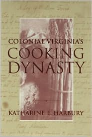 Colonial Virginia's Cooking Dynasty