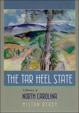 Tar Heel State: A History of North Carolina