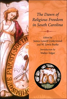 The Dawn of Religious Freedom in South Carolina