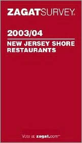Zagat New Jersey Shore Restaurants (2003-2004)