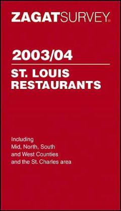 Zagat Survey St. Louis Restaurant Pocket Guide