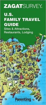 Zagat U.S. Family Travel Guide