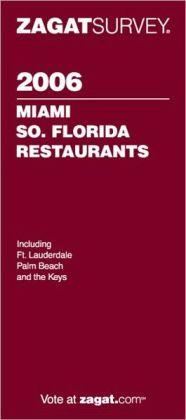 Zagat Miami/South Florida Restaurants 2006
