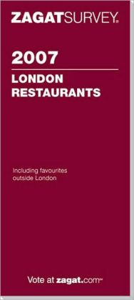 Zagat London Restaurant Survey 2007