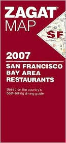 Zagat Map San Francisco Bay Area Restaurants 2007