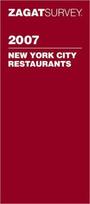 Zagat Survey New York City Restaurants 2007