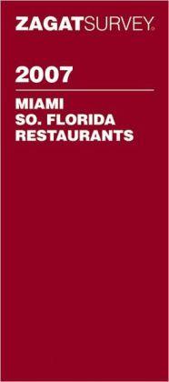 Zagat Survey Miami/South Florida Restaurants 2007