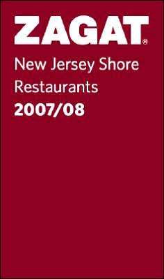 Zagat New Jersey Shore Restaurants 2007-2008