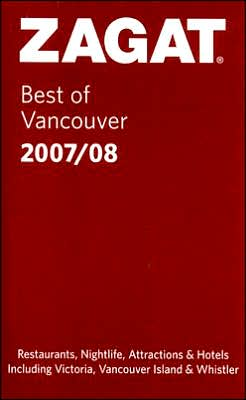 Zagat Vancouver Restaurants Pocket Guide 2007-2008