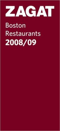 Zagat Boston Restaurants 2008-2009