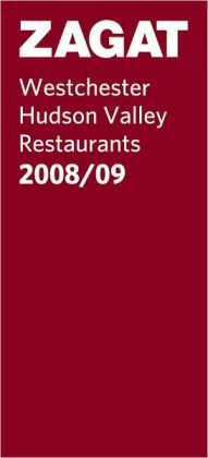 2008/09 Westchester/Hudson Valley Restaurants