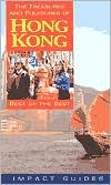 Treasures and Pleasures of Hong Kong: Best of the Best