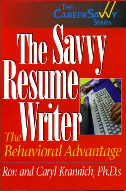 Savvy Resume Writer: The Behavioral Advantage