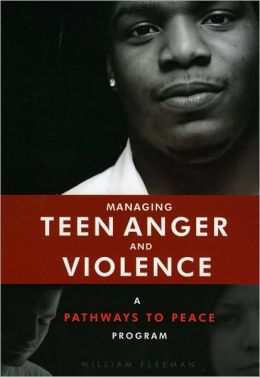 Managing Teen Anger and Violence: A Pathways to Peace Program