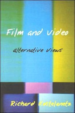 Film and Video: Alternative Views