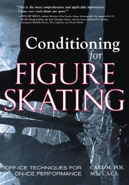 Conditioning for Skating : Off-Ice Techniques for on-Ice Performance