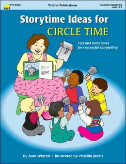 Storytime Ideas for Circle Time: Tips and Techniques for Successful Storytelling