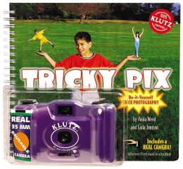 Tricky Pix: Do-It-Yourself Trick Photography (Book and Camera)
