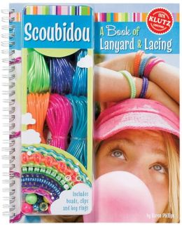 Scoubidou: A Book of Lanyards and Lacing