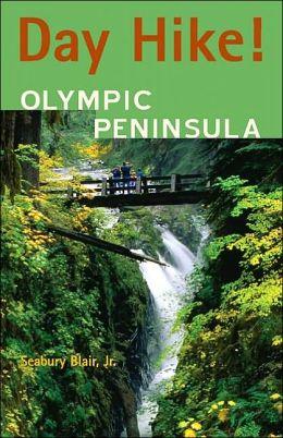 Day Hike!: Olympic Peninsula