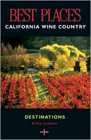 Best Places California Wine Country