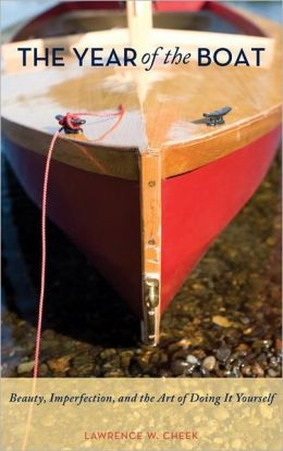 The Year of the Boat: Beauty, Imperfection, and the Art of Doing it Yourself