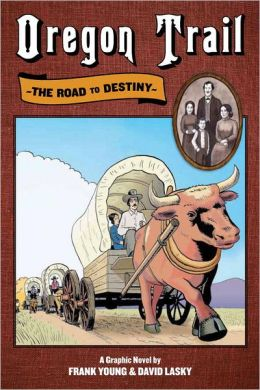 Oregon Trail: The Road to Destiny