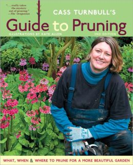 Cass Turnbull's Guide to Pruning, 2nd Edition