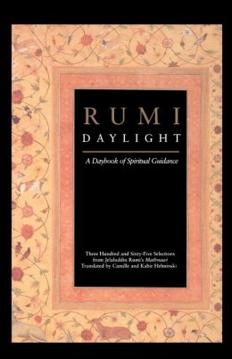 Rumi Daylight: A Daybook of Spiritual Guidance
