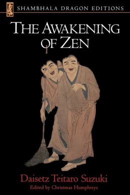 The Awakening of Zen