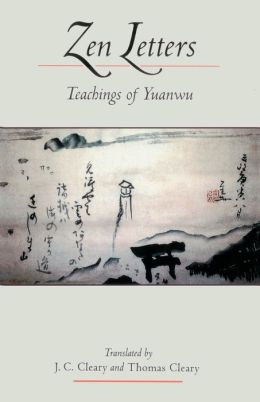 Zen Letters: Teachers of Yuanwu