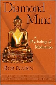 Diamond Mind: A Psychology of Meditation
