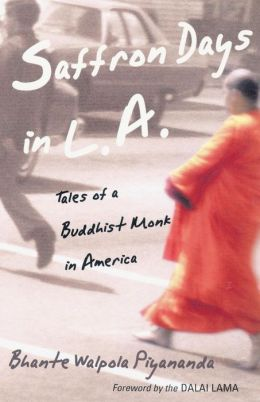 Saffron Days in L.A.: Tales of a Buddhist Monk in America