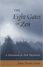 Eight Gates of Zen: A Program of Zen Training