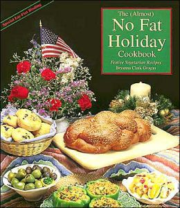 No Fat Holiday Cookbook: Festive Vegetarian Recipes