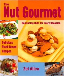 Nut Gourmet: Nourishing Nuts for Every Occasion