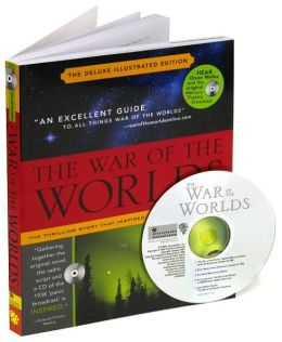 War of the Worlds: Mars' Invasion of Earth, Inciting Panic and Inspiring Terror from H.G. Wells to Orson Welles