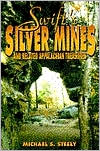 Swift's Silver Mines and Related Appalachian Treasures