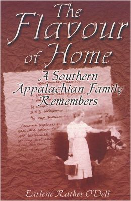 The Flavour of Home: A Southern Appalachian Family Remembers