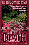 Three Dirty Women and the Garden of Death