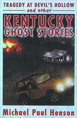 Tragedy at Devil's Hollow: And More Kentucky Ghost Stories