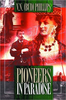 Pioneers in Paradise: Legends and Stories from Bristol, Tennessee/Virginia