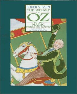 The Wizard of Oz and The Magic Merry-Go-Round