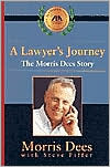 Lawyers Journey: The Morris Dees Story