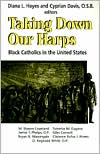 Taking down Their Harps: Black Catholics in the United States