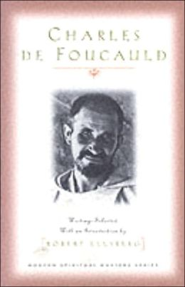 Charles de Foucauld: Writings Selected with an Introduction by Robert Ellsberg