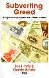 Subverting Greed: Religious Perspectives on the Global Economy