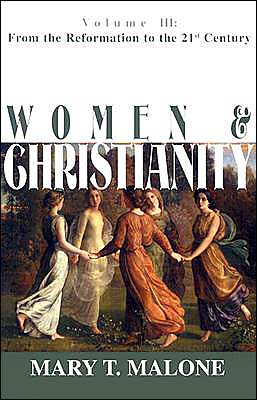 Women and Christianity: From the Reformation to the 21st Century