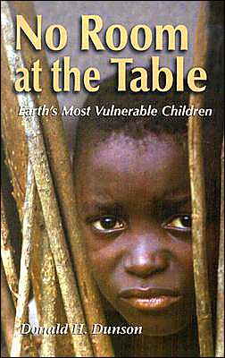 No Room at the Table: Earth's Vulnerable Children
